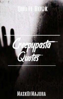 Creepypasta Quotes Jason The Toy Maker Wattpad