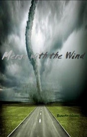Merge with the Wind