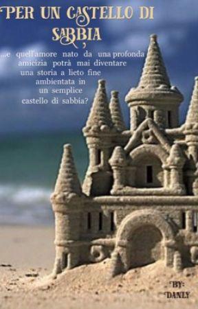 Per un castello di sabbia - Notizie-Thomas - Wattpad