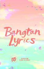 Bangtan Lyrics by bubibomi