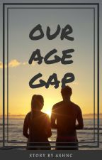 OUR AGE GAP  by Shortypatuti