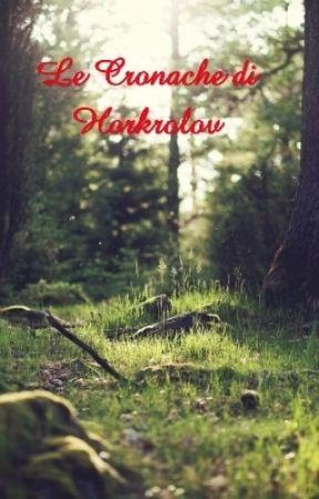 Le Cronache di Horkrolov by Rosemarie_93