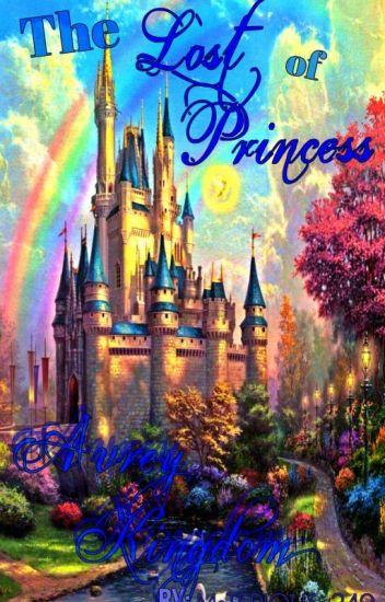 The Lost Princess of Avrey Kingdom (Slow Update)