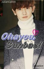 Ohayou, Sunbae! (EXO Fanfiction) by juliancahyo