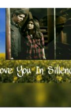 Love You In Sillence  by syifaaapril