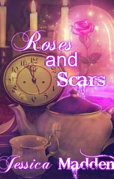 Roses and Scars by JessicaCMadden