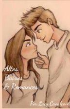 Altos, Baixos & Romances by Lucy_cavalcanti_