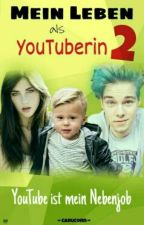 Mein Leben Als YouTuberin 2 by CaruCorn