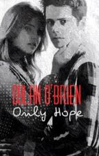 Only Hope // Dylan O'Brien  by whatsoeverx