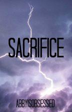 Sacrifice (-coffeekisses Fills) by Fangirl96886