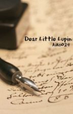 Dear Little Lupin by Aiko024