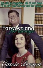 Forever and for Always (Hiatus) by CBrown930