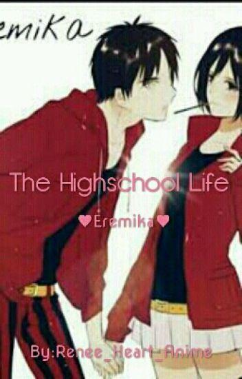 The Highschool Life ❤Eremika❤✅
