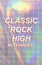 Classic Rock High by harrington21