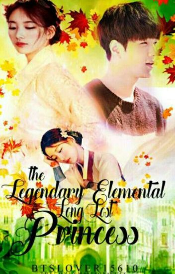 The Legendary Elemental Long Lost Princess 1 & 2 - fantasy