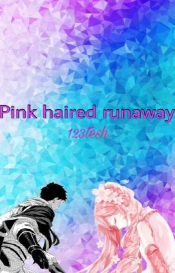 Pink haired runaway ( snow white with red hair fanfic)
