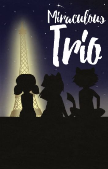 Miraculous | Trio