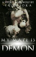 My Mate Is Demon by YuiHisoka