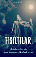 FISILTILAR  by fatihhkaara