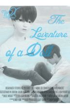 [HIATUS] The Loventure Of A Doll -인형의 사랑 모험이다- [EXO OT12] by WXMeimei