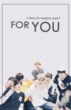 For You [Closed Request] by bangtansqd
