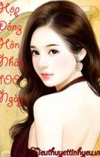 [ Quyển 2 ] Hợp Đồng Hôn Nhân 100 Ngày - Thượng Quan Miễu Miễu by lugiaxuan