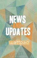 Wattpad Latest Updates by lydiaperriofficial11