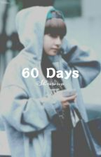 60 Days || Vkook by Shuuuo