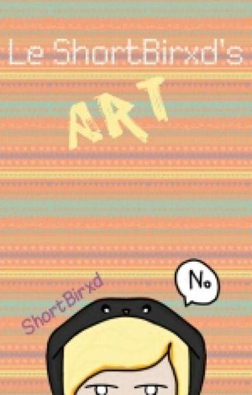 Le ShortBirxd's Art