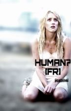 HUMAN? [FR] by catnivel