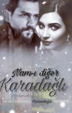 KARADAĞLI ALİ (Aşka Tutsak Adamlar Serisi-1) by madamstoryteller
