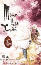 MỘNG HOA XUÂN - HẮC NHAN by yongfox