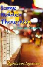 Some Hidden Thoughts.: Tales That We All Have. by vaishwadegaonkar