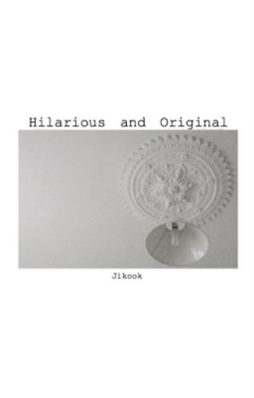 Hilarious and Original - Jikook