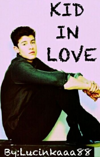 Kid in Love|Shawn Mendes|