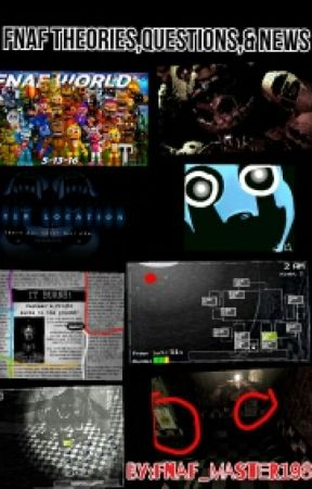 Fnaf Theories,Questions,& news - fnaf world update:/chapter