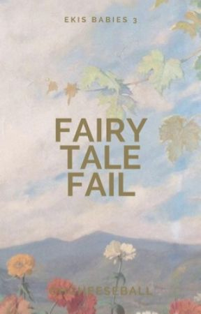 Fairy Tale Fail (Ekis Babies #3) by OhCheeseball