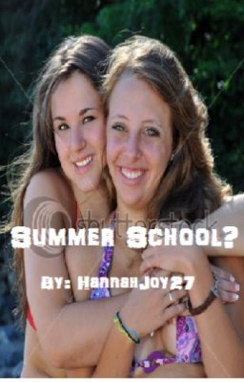 Summer School? (On Hold)