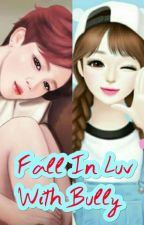 Fall In Luv With My Bully by WhalienJimin