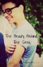 The Beauty Behind The Geek. {Larcel/LarryAU}✓ by LaLaLarryLove
