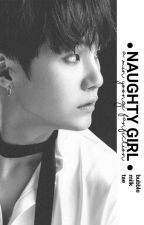 naughty girl || min yoongi  by bubblemilktae