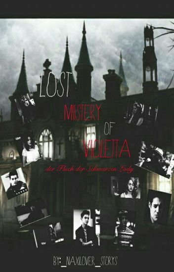 LOST-Mistery Of Violetta -Der Fluch der Schwarzen Lady