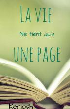 La vie ne tient qu'à une page by Kerlosh