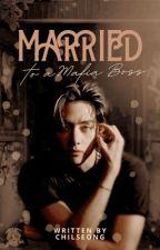 Married To A Mafia Boss (BOOK1) [C] #wattys2017 by MissWorldwide_