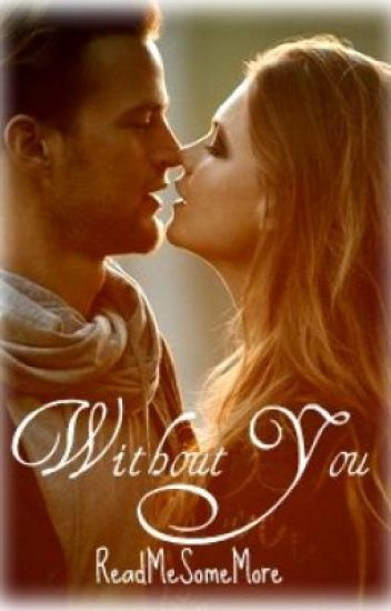 Without you (On hold)