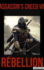 Assassin's Creed VII : Rébellion by eleonoregillot