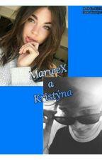 Marwex a Kristýna  by coolgirlblue