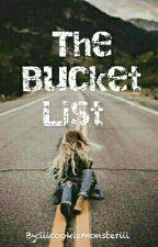 The Bucket List by iiicookiemonsteriii
