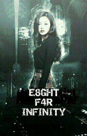 E8ght f4r Infinity by NoMercy77