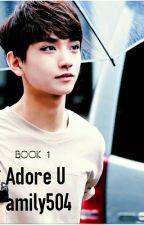 Adore U by amily504